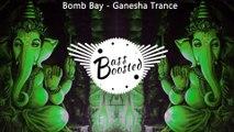 Bomb Bay - Ganesha Trance (Original Mix) _ PSY Trance