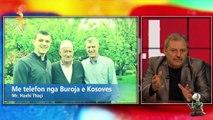 Me Telefon Nga Kosova Mr. Haxhi Thaci