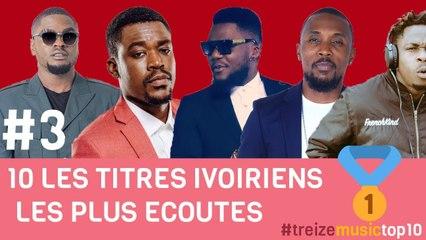Top 10 Titres ivoiriens les plus écoutés sur Youtube - Semaine 3