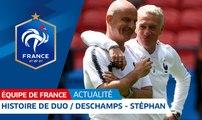 Equipe de France : Histoire de...duo / Deschamps - Stéphan I FFF 2018