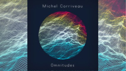 Michel Corriveau - Connection - [IMAGES]