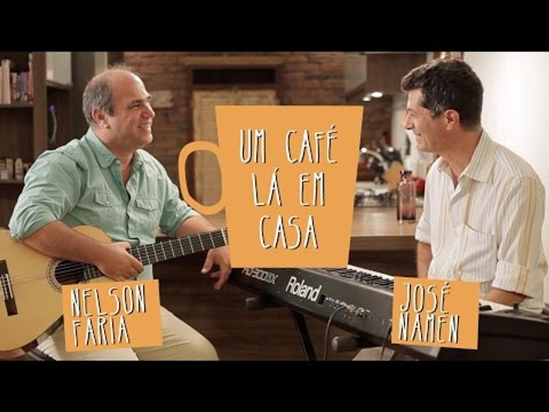 Um Café Lá em Casa com José Namen e Nelson Faria