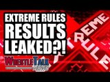 WWE Extreme Rules 2018 Results LEAKED?! Daniel Bryan Plans REVEALED! | WrestleTalk News Jul. 2018