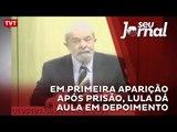 Em primeira aparição após prisão, Lula dá aula em depoimento