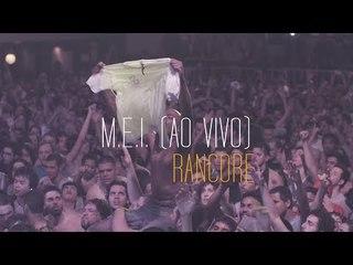 Rancore - M.E.I. (Ao Vivo)