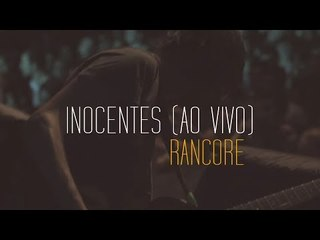 Rancore - Inocentes (Ao Vivo)