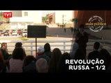 Aula Pública: Revolução Russa 1/2