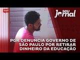 PGR denuncia governo de São Paulo por retirar dinheiro da educação
