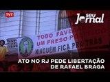 Ato no RJ pede libertação de Rafael Braga