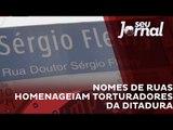 Ruas da Vergonha: 39 ruas de São Paulo ainda têm nome de torturadores
