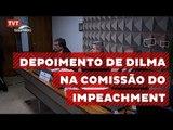 Advogado de Dilma apresenta defesa da presidenta na Comissão do Impeachment