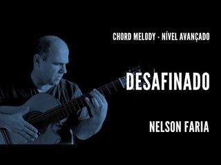 Desafinado || Chord Melody (nível avançado) || Nelson Faria