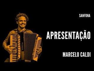 Grátis || Marcelo Caldi || Apresentação_full || Sanfona