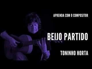 Beijo Partido || Aprenda com o compositor || Toninho Horta