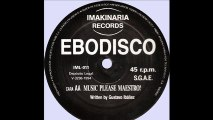 Ebodisco - Music Please Maestro ! (AA)