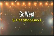 Pet Shop Boys Go West Karaoke Version