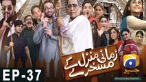 Zamani Manzil Kay Maskharay - Episode 37 | HAR PAL GEO