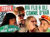 [LIVE] COVER – COMME D'HAB - BIGFLO & OLI