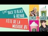 [LIVE FÊTE DE LA MUSIQUE #6] BACK TO BLACK / REHAB - Amy Winehouse (BO documentaire 'AMY')