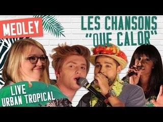 [LIVE] MEDLEY - NOS MUSIQUES DE L'ÉTÉ !