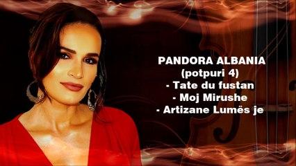 PANDORA - POTPURI 4 LIVE (Shqiperise mesme)