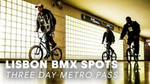 3 BMX Bikes, 3 Riders, 3 Day Metro Pass in Lisbon.