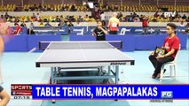 SPORTS BALITA: Table Tennis, magpapalakas