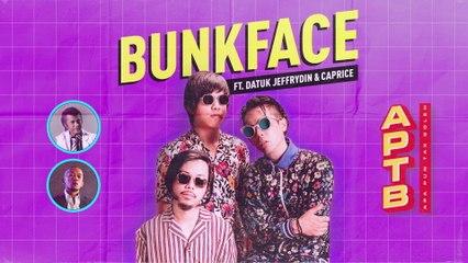 Bunkface - Apa Pun Tak Boleh