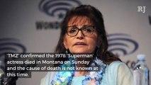 Margot Kidder, Lois Lane of Superman, Dead at 69