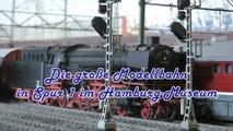 Die große Modellbahn in Spur 1 im Hamburg Museum vom Modelleisenbahn Hamburg e.V. - Ein Film von Pennula über digitale Modelleisenbahnen sowie Modellbahnen und Modellbau der Eisenbahn