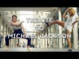 """TRIBUTE TO MICHAEL JACKSON (REVERSE CHOREOGRAPHY OF """"REMEMBER THE TIME"""")"""
