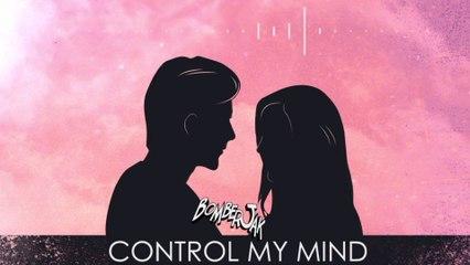 Bomberjak - Control My Mind