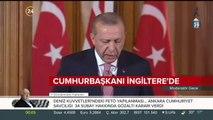 Cumhurbaşkanı Erdoğan İngiltere'de konuştu