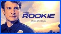 THE ROOKIE - Nathan Fillion - Police Drama Series (ABC)