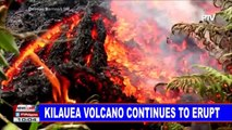 GLOBAL NEWS | Kilauea volcano continues to erupt