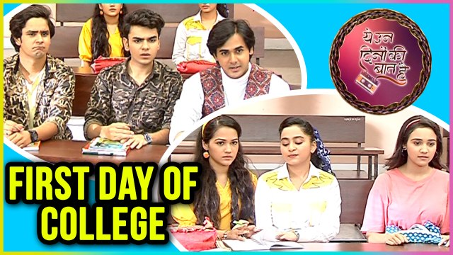Naina And Sameer FIRST DAY In College | NEW LOOK | Yeh Un Dinon Ki Baat Hai - ये उन दिनों की बात है