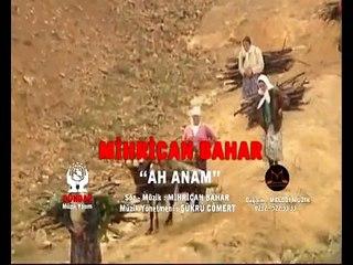 Mihrican Bahar - Ah Anam (Official Video)