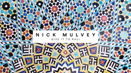 Nick Mulvey - Give It To Kali