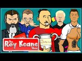 ZLATAN SMASHES UP VARDY AND LEICESTER!! | THE ROY KEANE SHOW WITH 442OONS | FEAT. CR7, MULLER, KANE