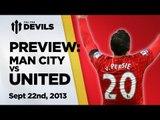 Destruction Derby? | Manchester City vs Manchester United - Preview | DEVILS