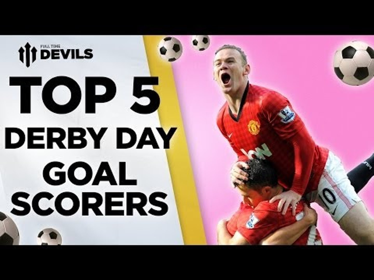 Top 5 Derby Day Goalscorers | Manchester United vs Manchester City | DEVILS