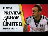 How To Butcher a Berba   Fulham vs Manchester United   PREVIEW