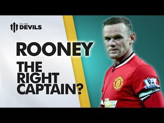 rooney the right manchester united captain manchester united news