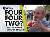 Four Four Two? | Manchester United 4 QPR 0 | FANCAM