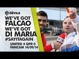 Weve Got Falcao! Weve Got Di Maria! ,  Manchester United 4 QPR 0 ,  FANCAM