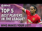 Top 5 Best Players In The Premier League | Manchester United | DEVILS