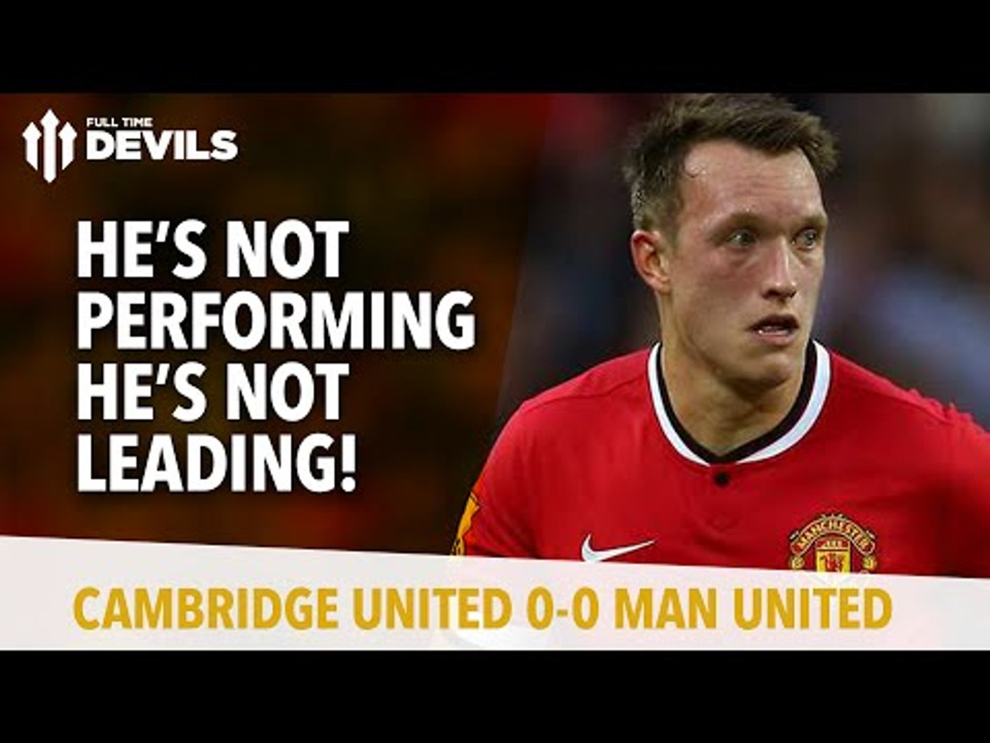 He's Not Performing, He's Not Leading! | Cambridge United 0 Manchester United 0 | REVIEW