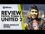 Bring on the Fourth Round!   Yeovil Town 0 Manchester United 2   REVIEW