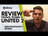 Ander Herrera Game Changer! | Yeovil Town 0 Manchester United 2 | REVIEW
