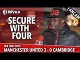 Tobjizzle/TBJZL: Secure With Four | Manchester United 3 Cambridge United 0 | FANCAM